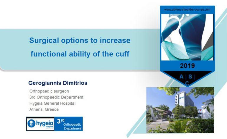 Χειρουργικές επιλογές για την αύξηση της λειτουργικότητας του τενοντίου πετάλου του ώμου – Surgical options to increase functional ability of the cuff